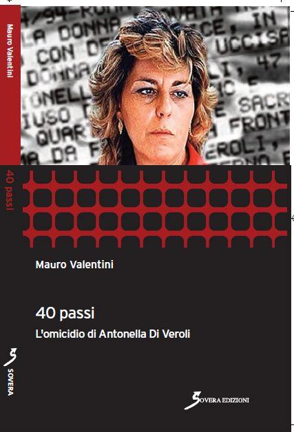 Si torna a parlare di Antonella Di Veroli. Ma occorre fare qualche precisazione
