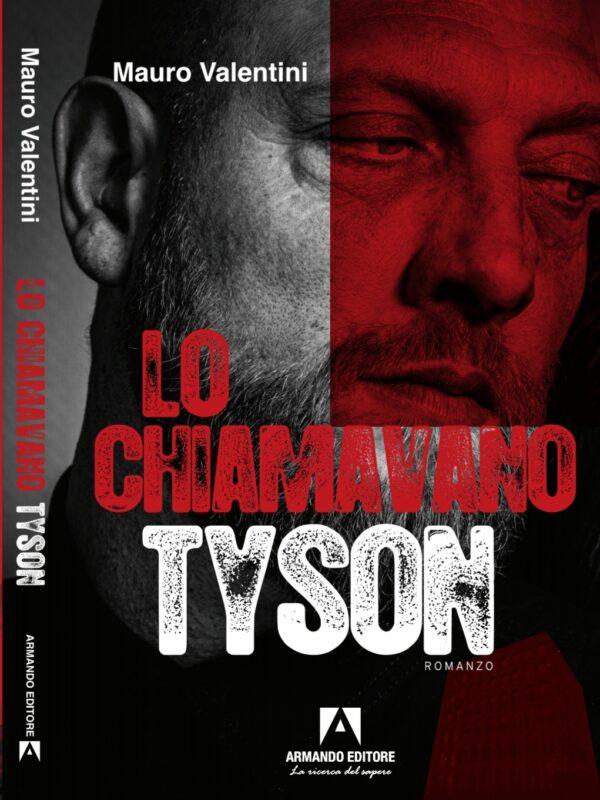 Lo chiamavano Tyson
